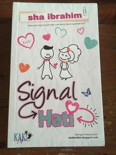 Signal Hati, Sha Ibrahim
