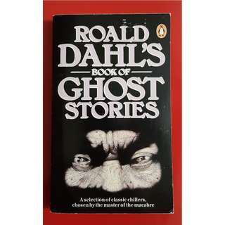 Book of Ghost Stories - Roald Dahl's