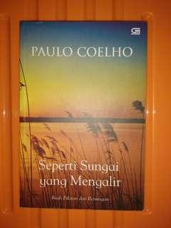 Paulo Coelho: Seperti sungai yang mengalir