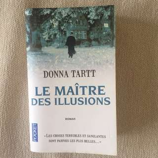 FRENCH BOOK - Le Maître des illusions, Donna Tartt