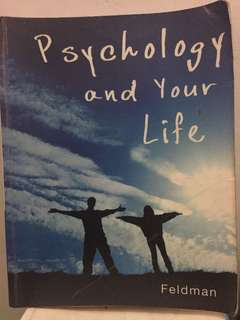 Psychology and Your Life by Feldman