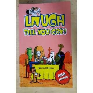 🚚 LAUGH TILL YOU CRY!! By Michael H Klass
