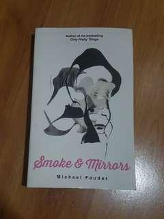 Smoke & Mirrors by Michael Faudet