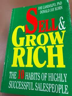 Sell & Grow Rich - The 10 Habits Of Highly Successful SalesPeople