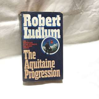 The Aquitane Progression by Robert Ludlum