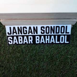 JGN SONDOL SABAR BAHALOL sticker