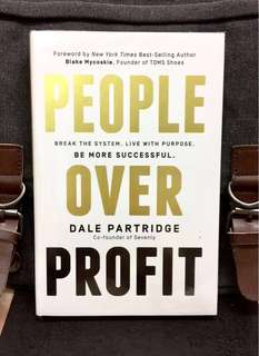 # Highly Recommended《Bran New + Hardcover Edition + People & Humanity Aspects Are Always More Powerful Than Profit》Dale Partridge - PEOPLE OVER PROFIT : Break the System, Live with Purpose, Be More Successful