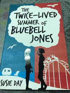 🚚 The Twice-Lived Summer of Bluebell Jones by Susie Day