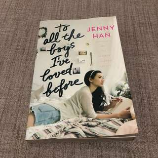 To All the Boys I've Loved Before by Jenny Han (Soft bound)