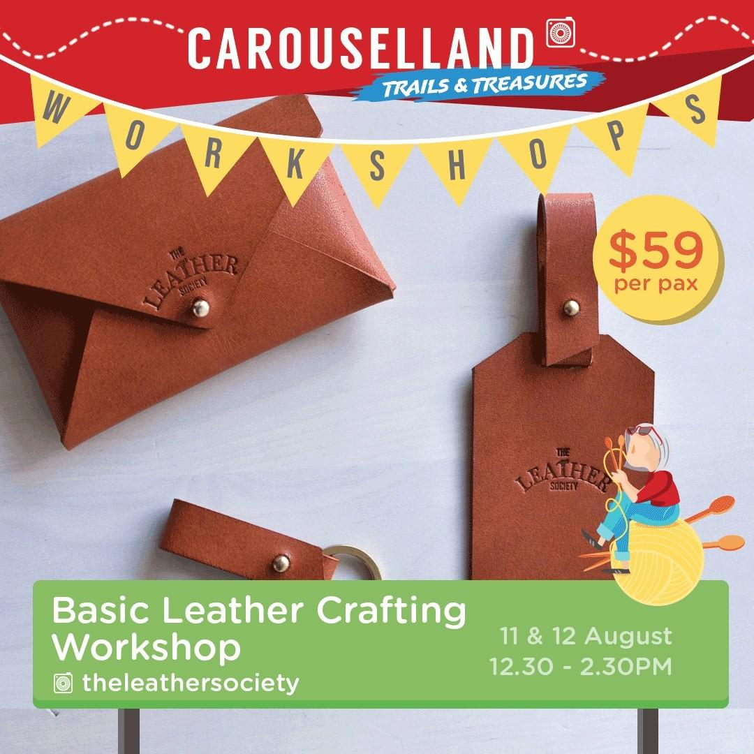Carouselland 2018: Basic Leather Crafting Workshop by The Leather Society