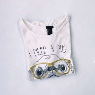 🖤 Forever21 Girls I Need A Pug Shirt