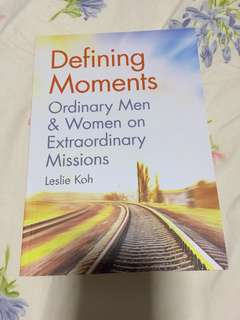 Defining Moments -Ordinary Men & Women on Extraordinary Missions