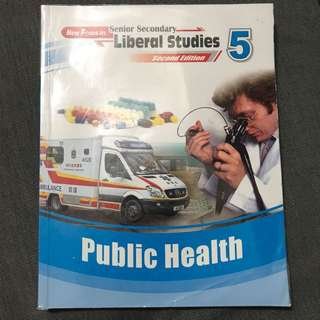 Public Health New Focus in Senior Secondary Liberal Studies Module 5 2nd edition
