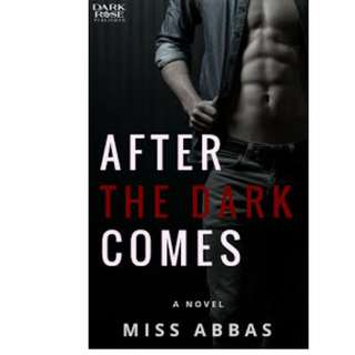 Ebook After The Dark Comes - Miss Abbas