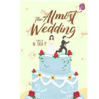 Ebook The Almost Wedding - N. Eka P.