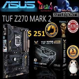 ASUS TUF Z270 MARK 2 MOTHERBOARD (5 Years Warranty) + Bundle Together with Intel LGA1151 Coffee Lake CPU..., Type of CPU price shown below...