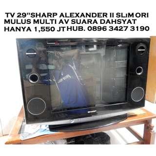 "Tv Sharp AleXander SLim 29""Elegant SuaraDahsyat MuLus Katapang SoReaNG"