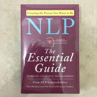 NLP: The Essential Guide by Tom Hoobyar, Tom Dotz, and Susan Sanders