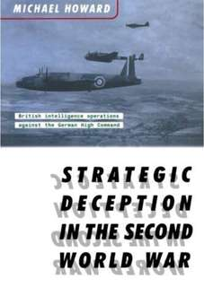 🚚 Strategic Deception in the 2nd World War
