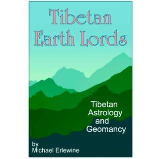 Tibetan Earth Lords: Tibetan Astrology And Geomancy (Page 225 Mega Full Colored eBook)