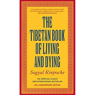 The Tibetan Book of Living and Dying: The Spiritual Classic And International Bestseller (451 Page Mega eBook)