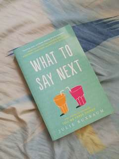 What to Say Next by Julie Bauxam