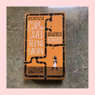 The Girl Who Saved The King of Sweden by Jonas Jonasson (Imported)