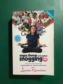 ANGUS, THONGS & PERFECT SNOGGING By LOUISE RENNISON 2n1