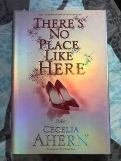 There's no place like here - hard cover