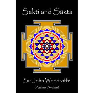 Sakti and Sakta (744 Page Mega eBook)
