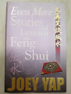 Even More Stories and Lessons on Feng Shui Book by Joey Yap