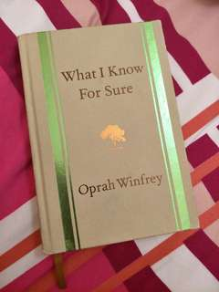 What I Know for Sure (Oprah Winfrey)