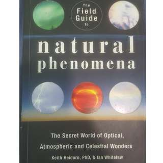 🚚 Field Guide to Natural Phenomena (Keith Heidorn & Ian Whitelaw)