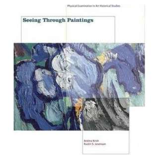 Seeing Through Paintings : Physical Examination in Art Historical Studies