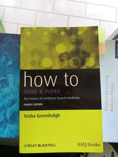 How to read a Paper, the basics of evidence based medicine by BMJ Books