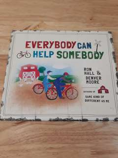 Everybody Can Help Somebody book