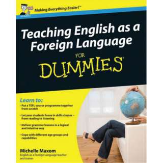Teaching English as a Foreign Language For Dummies (401 Page Mega eBook)