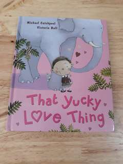 That Yucky Love Thing book