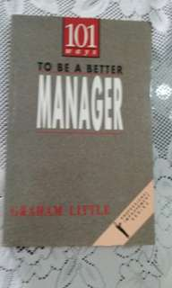 101 ways to be a better manager