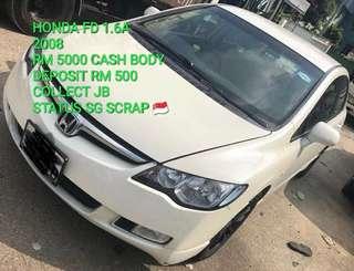 HONDA FD 1.6A 2008 RM 5000 CASH BODY DEPOSIT RM 500 COLLECT JB STATUS SG SCRAP 🇸🇬