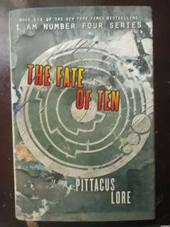 The Fate of Ten. I Am Number Four Series