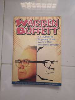 Warren Buffet (an illustrated biography of the world's MOST successful investor)
