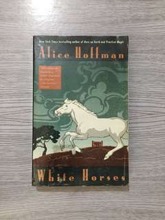 White Horses by Alice Hoffman