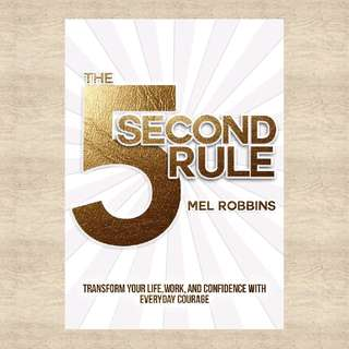 The 5- Second Rule by Mel Robbins, National Bestseller