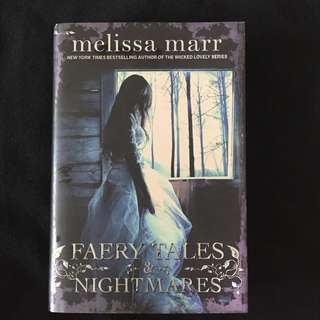 Faery Tales and Nightmare by Melissa Marr