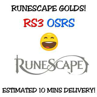 RuneScape Gold [ RS3 & OSRS ]