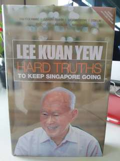 Lee Kuan Yew Hard Truths to keep Singapore Going