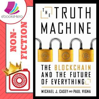 The Truth Machine by Michael J Casey