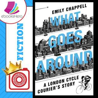 What Goes Around by Emily Chappell