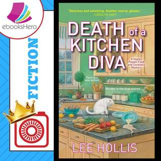Death of a Kitchen Diva by Lee Hollis